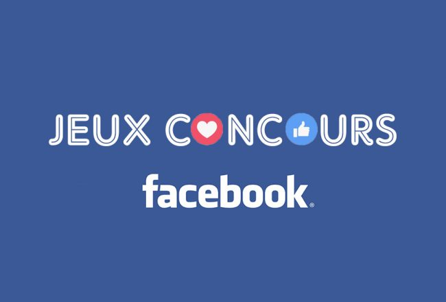 jeux concours facebook conseils campagne marketing