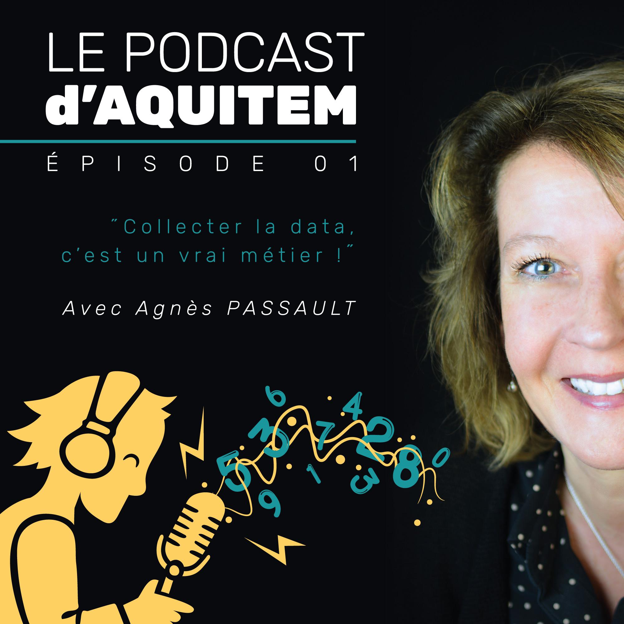 Ep. 01 – La Data, première valeur de votre commerce ? – avec Agnès Passault